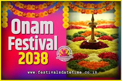 2038 Onam Festival Date and Time, 2038 Thiruvonam, 2038 Onam Festival Calendar
