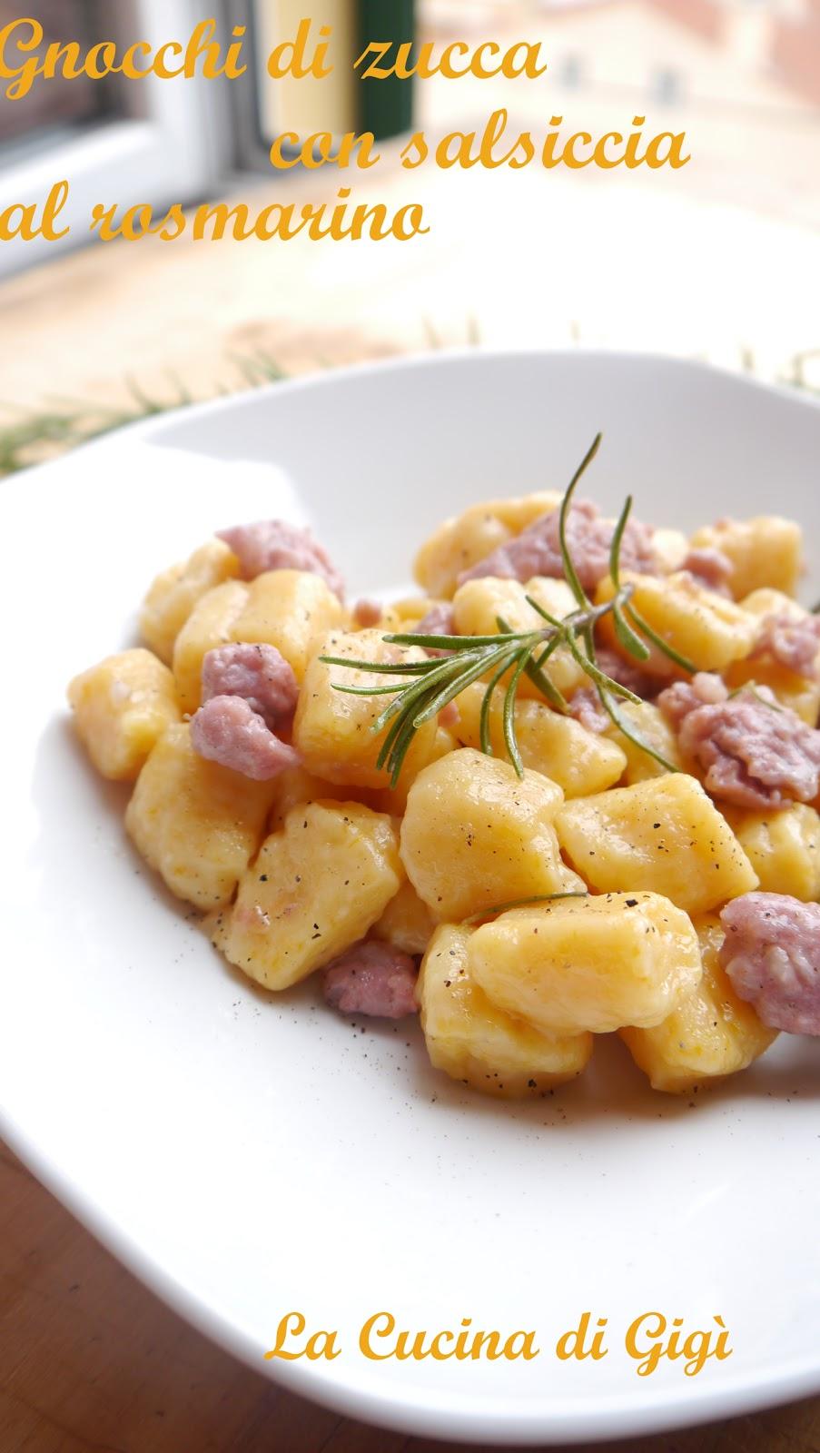 La cucina di GiG Gnocchi di zucca con salsiccia al rosmarino