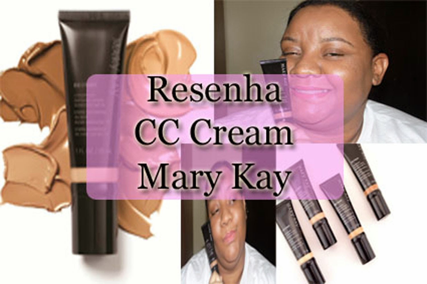 Resenha -  CC Cream Multibenefícios Mary Kay