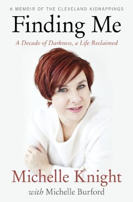Finding Me: A Decade of Darkness, A Life Reclaimed: A Memoir of the Cleveland Kidnappings by Michelle Knight, InToriLex, Book Review
