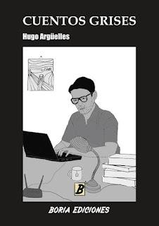 Cuentos grises Hugo Argüelles