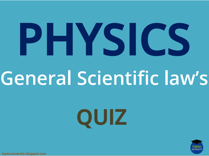 TNPSC - Physics (General Scientific law's) Previous year