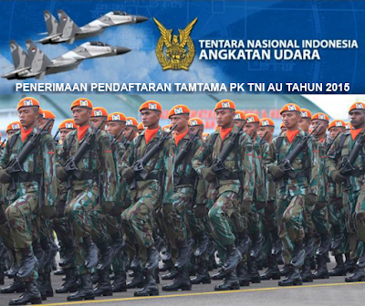 Penerimaan Pendaftaran Tamtama PK TNI AU