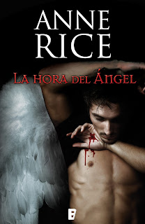 Reseña: La Hora del Angel de Anne Rice