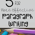 5 Tips for More Effective Paragraph Writing