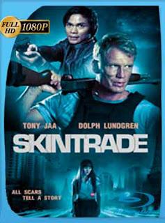 Skin Trade: Tráfico humano (2015)  HD [1080p] Latino [Mega] dizonHD