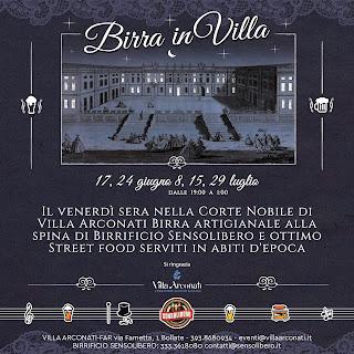 Birra in Villa Arconati 8 Luglio Bollate (MI)