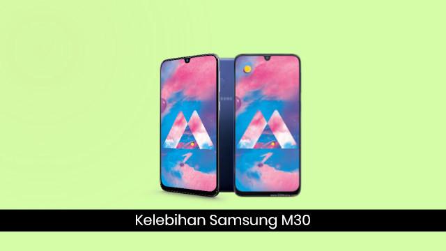 Kelebihan Ponsel Samsung Galaxy M30