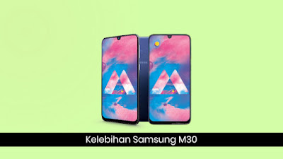 Ulasan Kelebihan dan Kekurangan Ponsel Samsung Galaxy M 10 Ulasan Kelebihan dan Kekurangan Ponsel Samsung Galaxy M30
