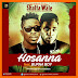 Shatta Wale Ft. Burna Boy - Hossana (New Audio) | Download Fast