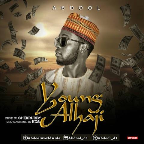 Music: YOUNG ALHAJI - ABDOOL