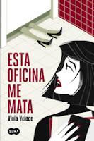 http://lecturasmaite.blogspot.com.es/2015/06/novedades-junio-esta-oficina-me-mata-de.html