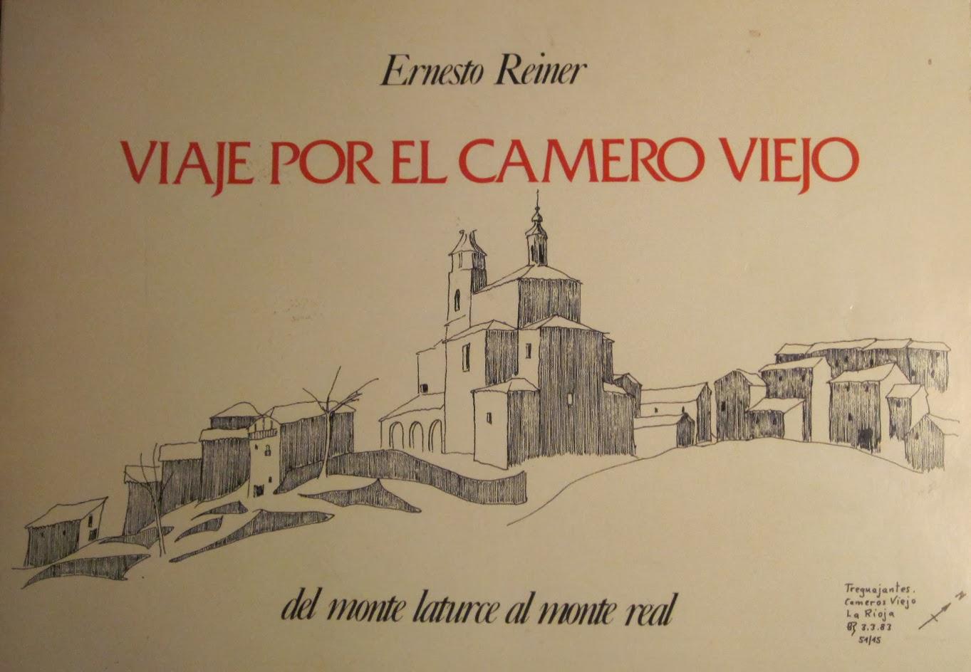 Reiner, Ernesto, Viaje por el Camero Viejo. Del Monte Laturce al Monte Real