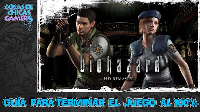 Guía para completar Resident Evil HD Remaster