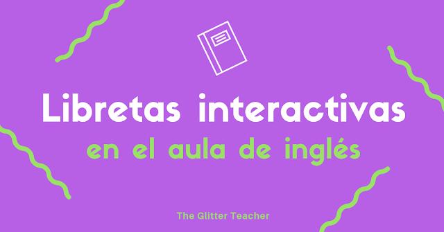 Usos de las libretas interactivas en el aula de inglés
