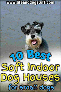 10 Best Soft Indoor Dog Houses For Small Dogs