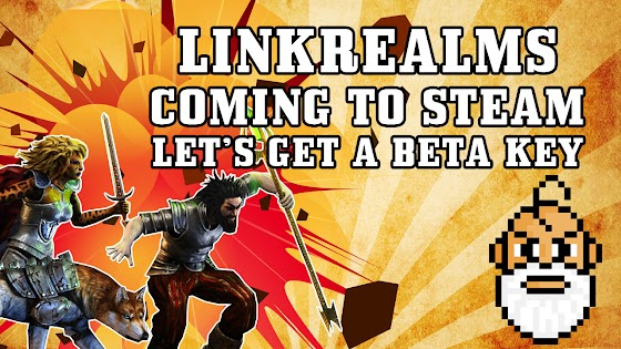 Linkrealms Is Coming To STEAM ☠ Spreading The Word To Get A Beta Key