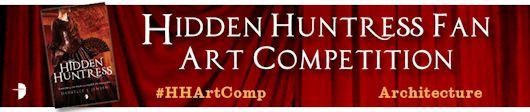 Hidden Huntress Fan Art Competition: The Malediction Trilogy by Danielle L. Jensen - June 12, 2015
