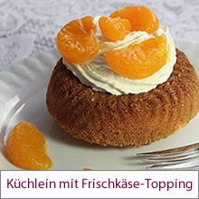 Miniküchlein mit Frischkäsetopping