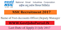 National Small Industries Limited Recruitment 2017– 56 Accounts Officer, Deputy Manager