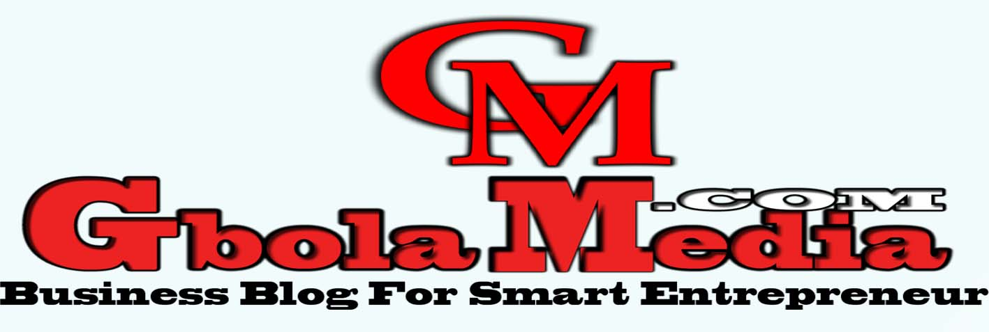 GbolaMedia - Business Blog in Nigeria for Smart Entrepreneurs