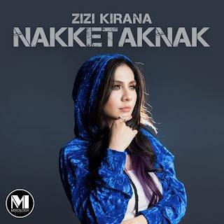 Zizi Kirana - Nakketaknak