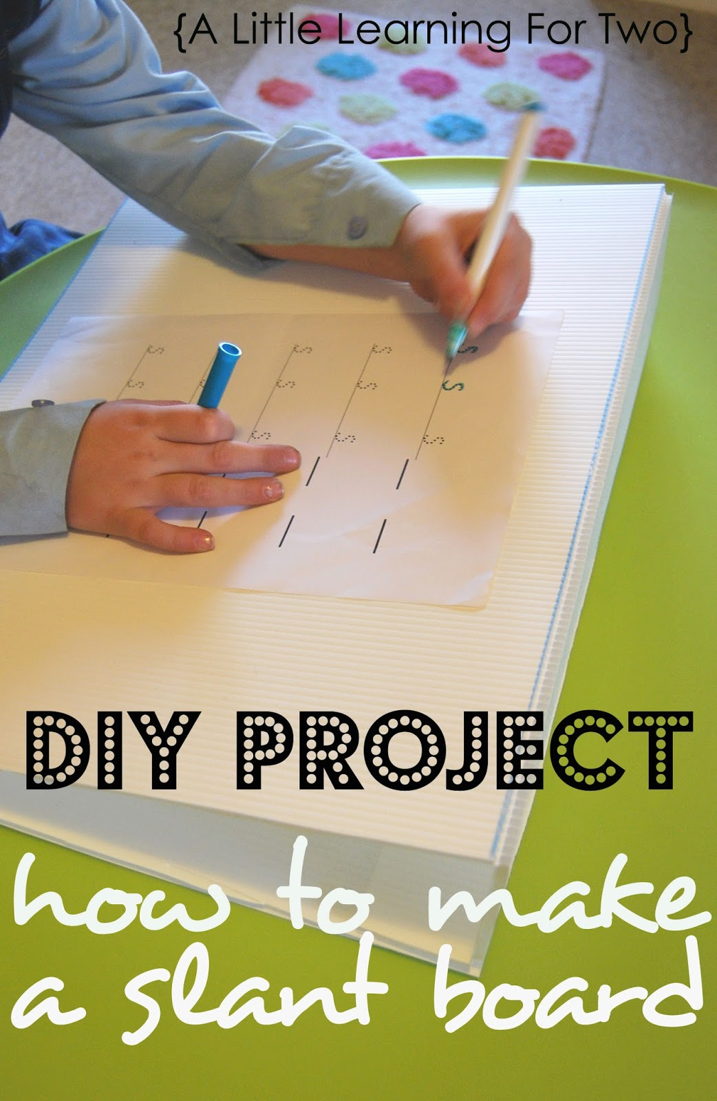 A Little Learning For Two Diy How To Make A Slant Board