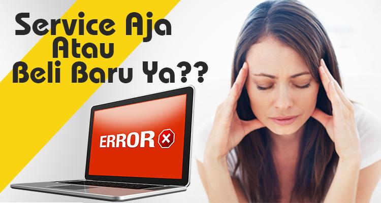 service laptop murah surabaya, service laptop mati total, service laptop di surabaya