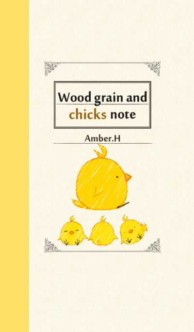 Wood grain and chicks note No3