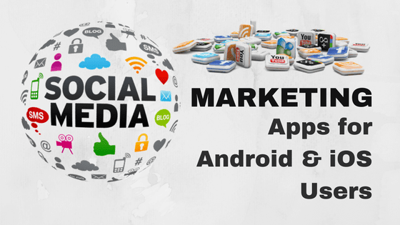 10 Best Social Media Marketing Mobile Apps