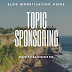 Topic Sponsoring- New way of Blog Monetization