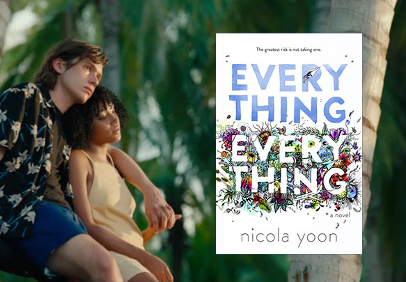 tudo e todas as coisas, everything everything, filme
