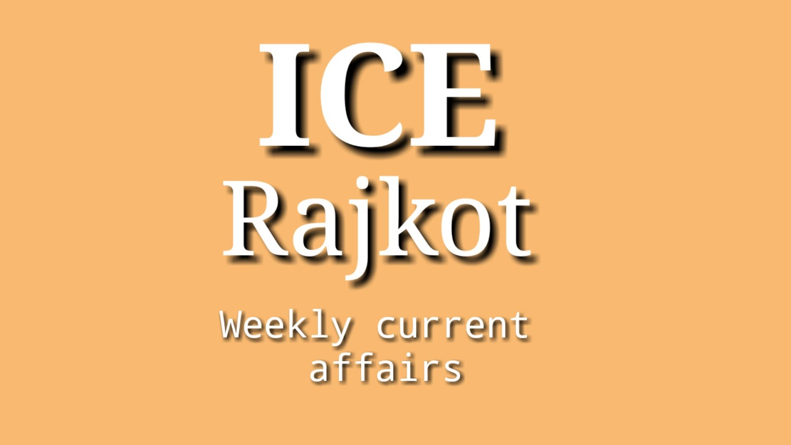 weekly current affairs [Date: 10-03-2019 To 16-03-2019]