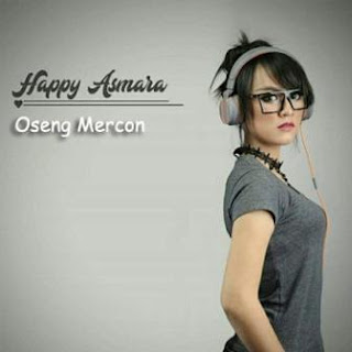 Happy Asmara - Oseng Mercon Mp3