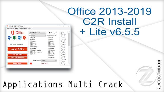 Office 2013-2019 C2R Install + Lite v6.5.5