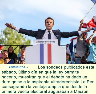 Emmanuel Macron cierra con tendencia ascendente la campaña frente a Marine Le Pen