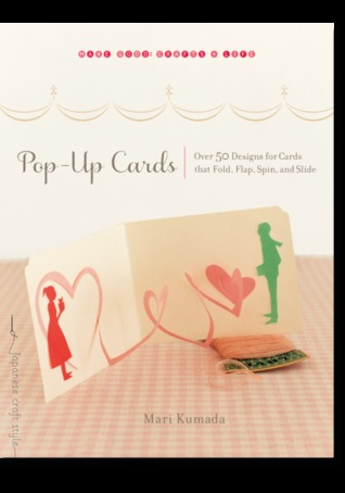 Pop-Up Cards by Mari Kumada