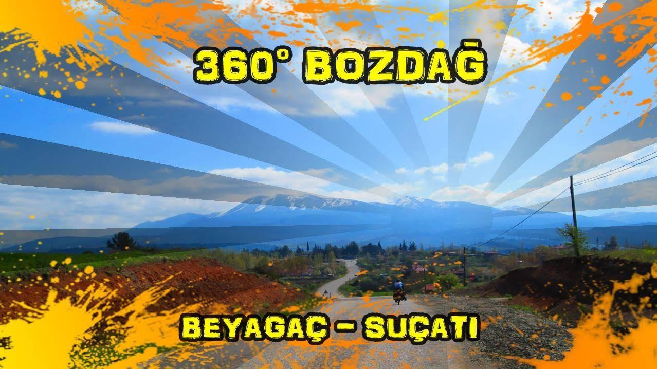 2019/04/19 360° Bozdağ (Beyağaç~ Suçatı)