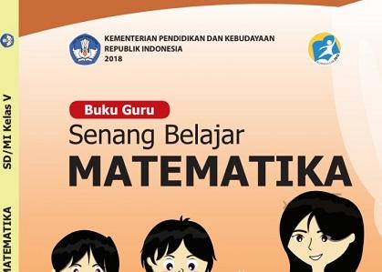 Download Buku Matematika Kelas 5 Kurikulum 2013 Revisi 2018 Lengkap Buku Guru dan Buku Siswa Format Pdf