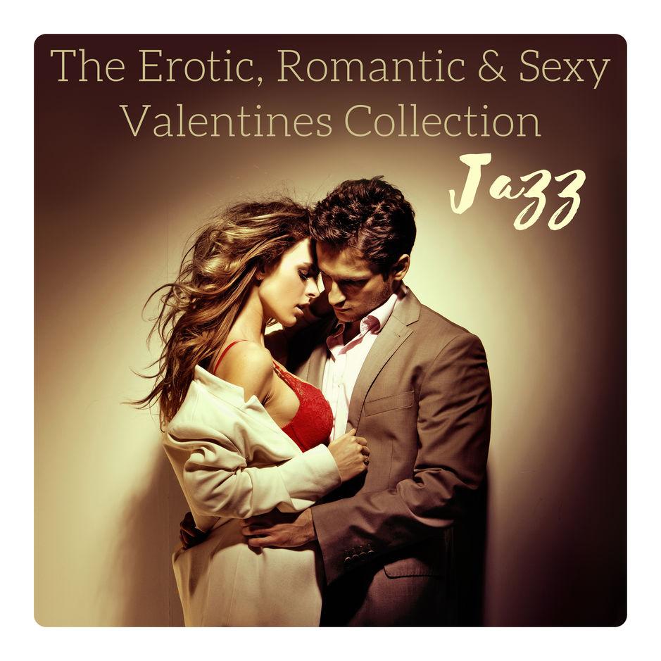 Various Artists - The Erotic, Romantic & Sexy Valentines