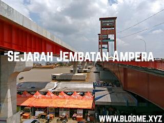 Sejarah Jembatan Ampera Palembang Terbaru