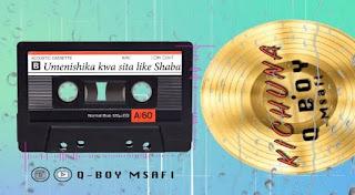 Q Boy Msafi - Kichuna Mp3 - Audio Download