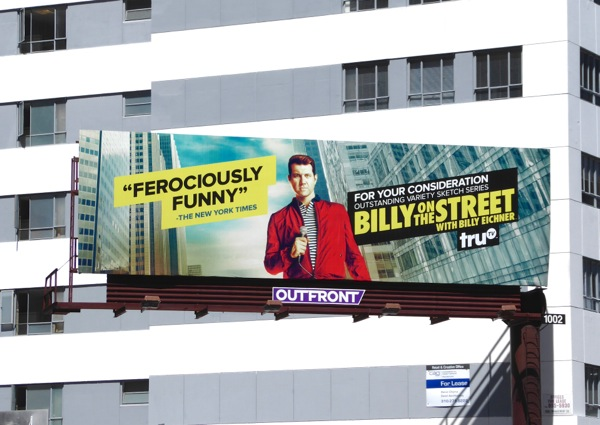 Billy on the Street 2016 Emmy consideration billboard