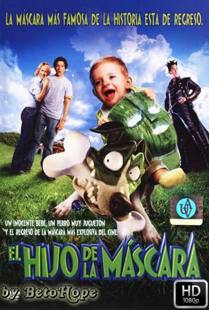 La Mascara 2 (El Hijo de la Mascara) [2005] [Latino-Ingles] HD 1080P [Google Drive] GloboTV