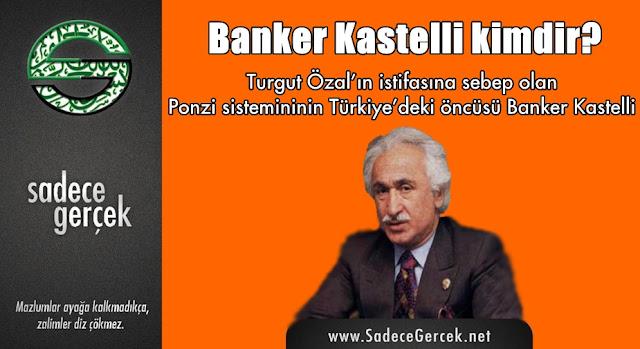 Türkiye'de Ponzi finansman modelinin öncüsü Banker Kastelli kimdir?