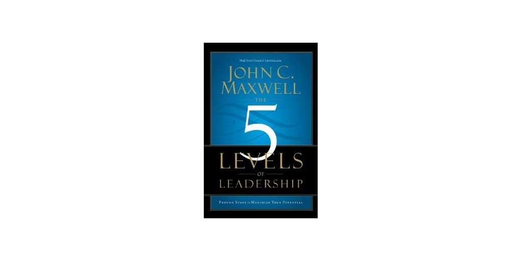 Personal Development Book Club Selection: 5 Levels of Leadership
