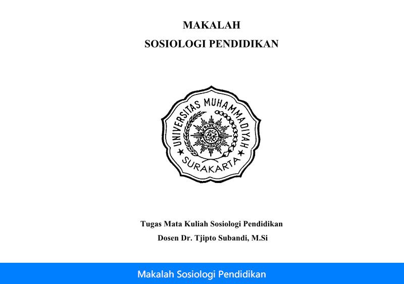 Contoh Makalah Makalah Sosiologi Pendidikan