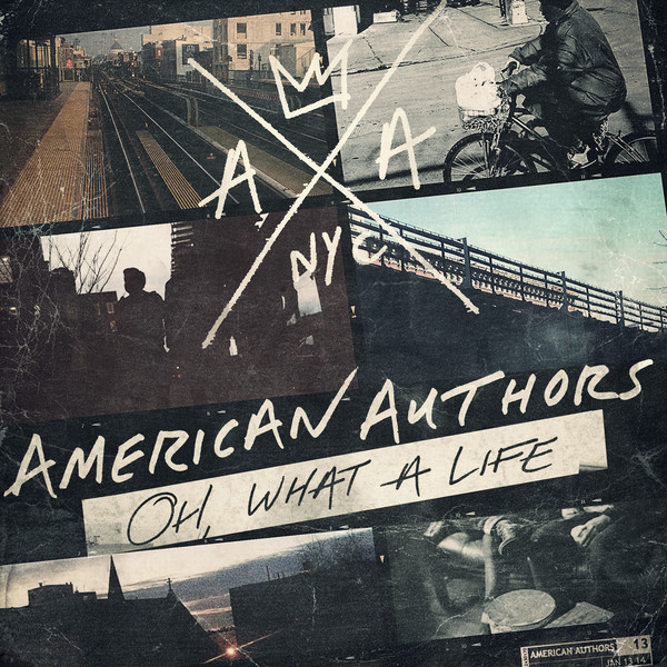 American Authors - Oh, What a Life Cover