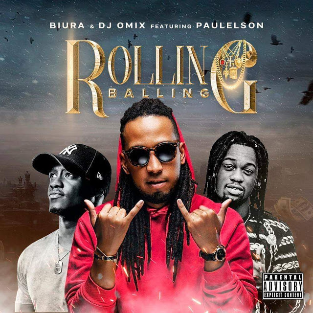 Biura & Dj O'Mix - Balling & Rolling (Feat. Paulelson)
