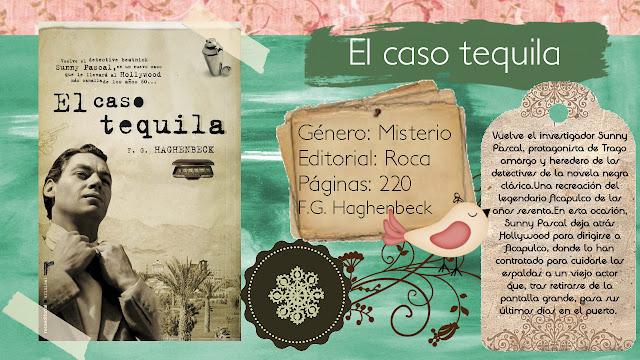 El caso tequila - Francisco Haghenbeck